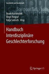 Handbuch Interdisziplinäre Geschlechterforschung, 2 Bde.