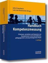 Handbuch Kompetenzmessung, John Erpenbeck, Lutz Rosenstiel, Sven Grote, Werner Sauter