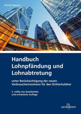 Handbuch Lohnpfändung und Lohnabtretung, Dietrich Boewer