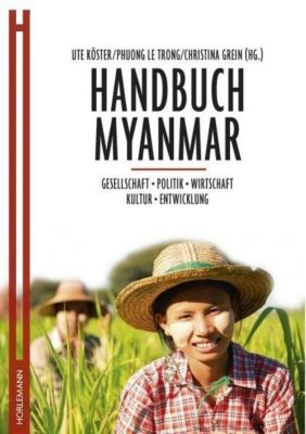 Handbuch Myanmar, Ute Köster, Phuong Le Trong, Christina Grein