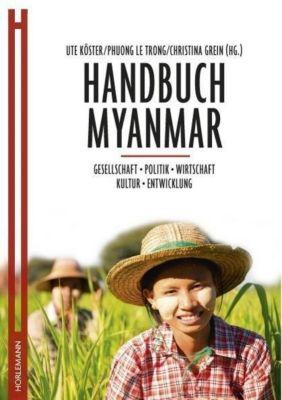 Handbuch Myanmar, Ute Köster, Phuong Le Trong, Christina Grein