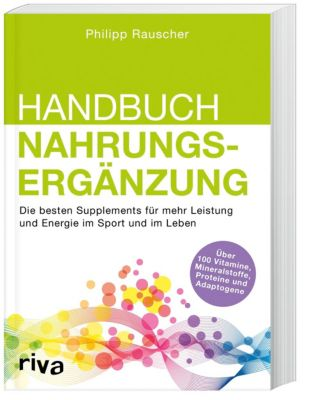 Handbuch Nahrungsergänzung - Philipp Rauscher |