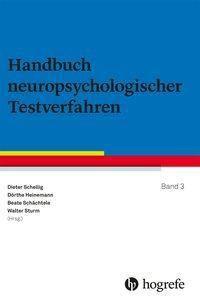 Handbuch neuropsychologischer Testverfahren: Bd.3 Handbuch neuropsychologischer Testverfahren