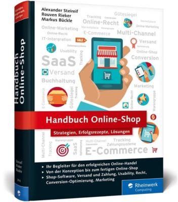 Handbuch Online-Shop, Alexander Steireif, Rouven A. Rieker, Markus Bückle