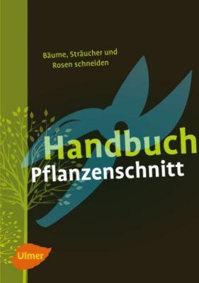 Handbuch Pflanzenschnitt, Heinrich Beltz, Gerd Großmann, Helmut Pirc, Heiko Hübscher