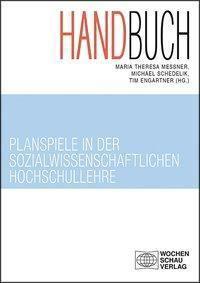 Handbuch Planspiele in der sozialwissenschaftlichen Hochschullehre