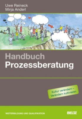 Handbuch Prozessberatung, Uwe Reineck, Mirja Anderl
