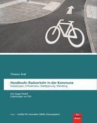 Handbuch: Radverkehr in der Kommune - Thiemo Graf |