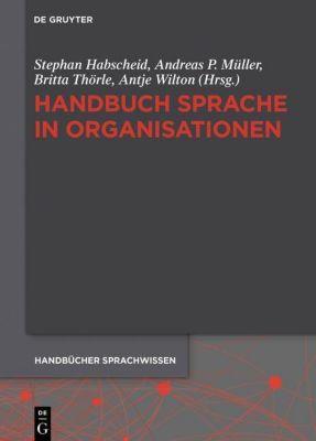 Handbuch Sprache in Organisationen
