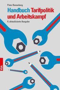 Handbuch Tarifpolitik und Arbeitskampf - Peter Renneberg pdf epub