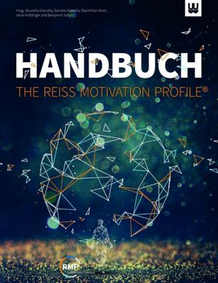Handbuch -The Reiss Motivation Profile® - Steven Reiss |