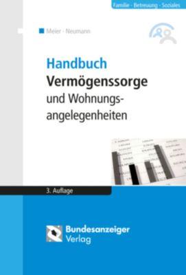 Handbuch Vermögenssorge und Wohnungsangelegenheiten, Sybille M. Meier, Alexandra Reinfarth
