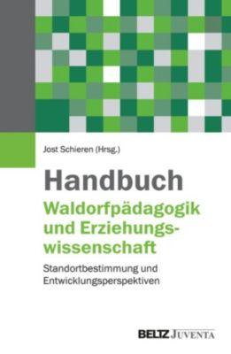 Handbuch Waldorfpädagogik und Erziehungswissenschaft