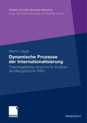 Handel und Internationales Marketing Retailing and International Marketing: Dynamische Prozesse der Internationalisierung, Martin Jager