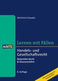 Handels- und Gesellschaftsrecht, Winfried Schwabe