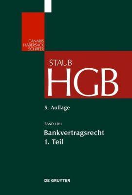 Handelsgesetzbuch: Bd.10/1 Bankvertragsrecht