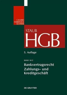 Handelsgesetzbuch: Bd.10/2 Bankvertragsrecht
