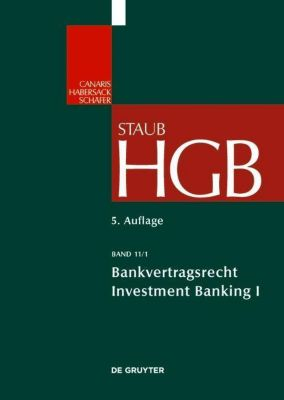 Handelsgesetzbuch: Bd.11/1 Bankvertragsrecht 1, Stefan Grundmann