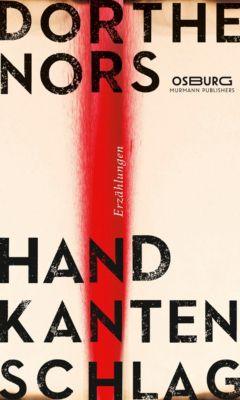 Handkantenschlag, Dorthe Nors