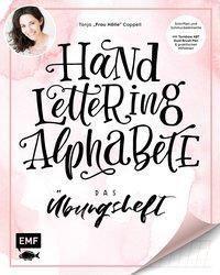 Handlettering Alphabete - Das Übungsheft, Tanja Cappell