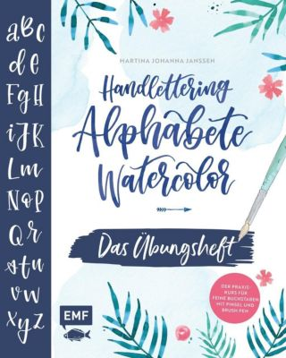 Handlettering Alphabete Watercolor - Das Übungsheft - Martina Johanna Janssen |