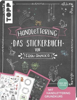 Handlettering. Das Stickerbuch von Frau Annika, Frau Annika