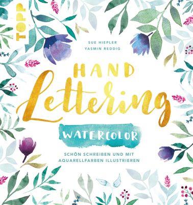 Handlettering Watercolor, Yasmin Reddig, Sue Hiepler