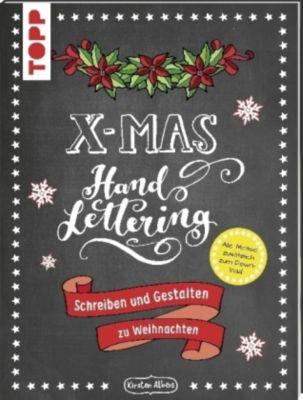Handlettering X-Mas. Schreiben und Gestalten zu Weihnachten, Kirsten Albers
