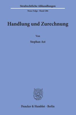 Handlung und Zurechnung. - Stephan Ast pdf epub
