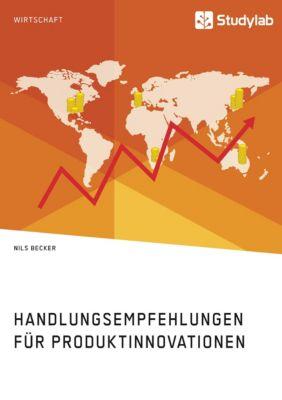 Handlungsempfehlungen für Produktinnovationen, Nils Becker