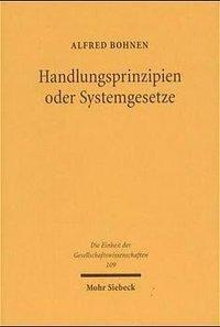 Handlungsprinzipien oder Systemgresetze, Alfred Bohnen