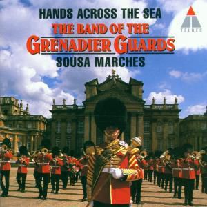 Hands Across The Sea, Hills, Grenadier Guards Bd