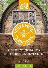Hands On: Nützlingsquartiere - Monika Biermaier |