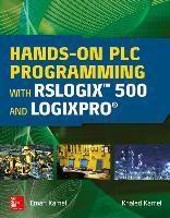 Hands-On PLC Programming with RSLogix 500 and LogixPro, Eman Kamel, Khaled Kamel