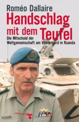 Handschlag mit dem Teufel, Romeo Dallaire