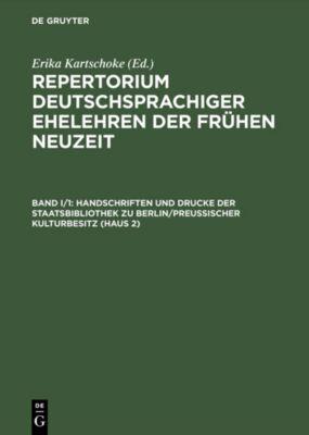 Handschriften und Drucke der Staatsbibliothek zu Berlin/Preußischer Kulturbesitz (Haus 2)