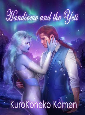Handsome and the Yeti (Genderbent Fairytales Collection, Book 1), KuroKoneko Kamen