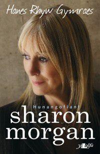 Hanes Rhyw Gymraes, Sharon Morgan
