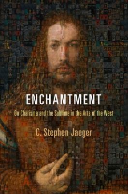 Haney Foundation Series: Enchantment, C. Stephen Jaeger