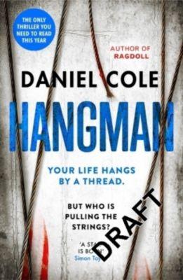 Hangman, Daniel Cole