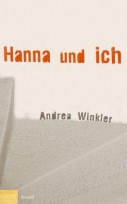 Hanna und ich, Andrea Winkler