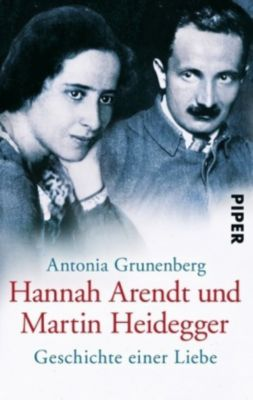 Hannah Arendt und Martin Heidegger, Antonia Grunenberg