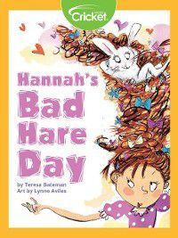 Hannah's Bad Hare Day, Teresa Bateman