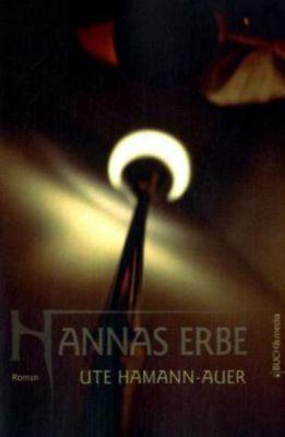 Hannas Erbe, Ute Hamann-Auer
