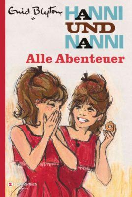 Hanni und Nanni - Alle Abenteuer, Enid Blyton