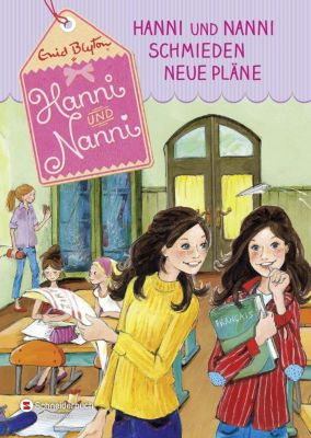 Hanni und Nanni Band 2: Hanni und Nanni schmieden neue Pläne, Enid Blyton