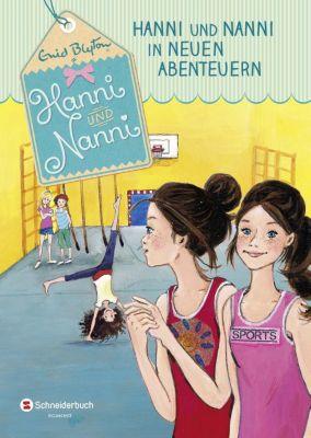 Hanni und Nanni Band 3: Hanni und Nanni in neuen Abenteuern, Enid Blyton