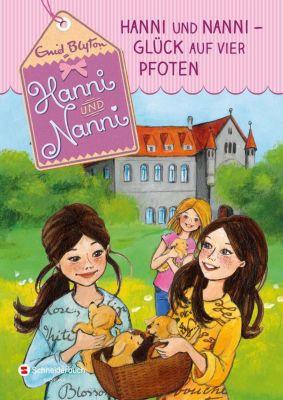Hanni und Nanni - Glück auf vier Pfoten, Enid Blyton