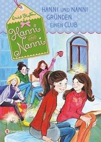 Hanni und Nanni gründen einen Club, Enid Blyton