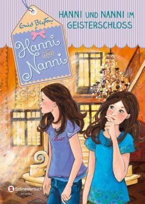 Hanni und Nanni - Hanni und Nanni im Geisterschloss, Enid Blyton